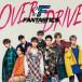 FANTASTICS from EXILE TRIBE!デビューシングル「OVER DRIVE」ミュージックビデオ解禁!!圧倒的スピード感と躍動感が魅力!